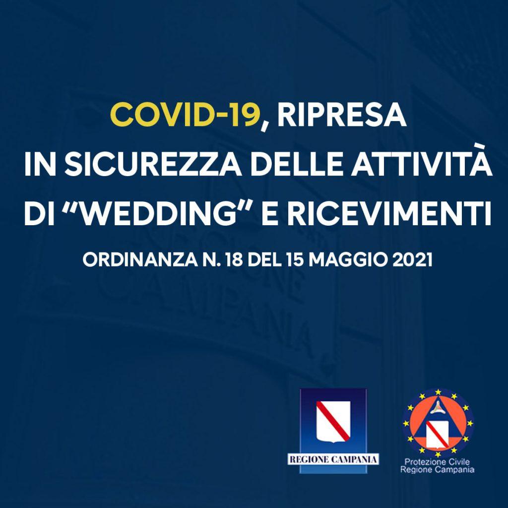 La Regione Campania ha emanato un'ordinanza che contiene le misure stabilite dall'Unità di crisi in vista della ripresa delle attività del wedding e delle cerimonie